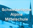 Schweizerische Alpine Mittelschule