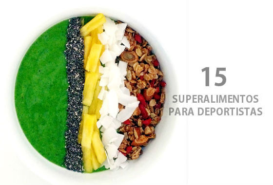 "15 ""superalimentos"" para deportistas"