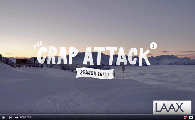 The Crap Attack 2017 #1 LAAX